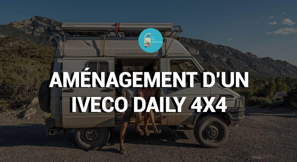 Aménagement d'un Iveco Daily 4x4