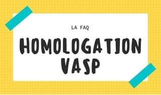 La FAQ homologation VASP